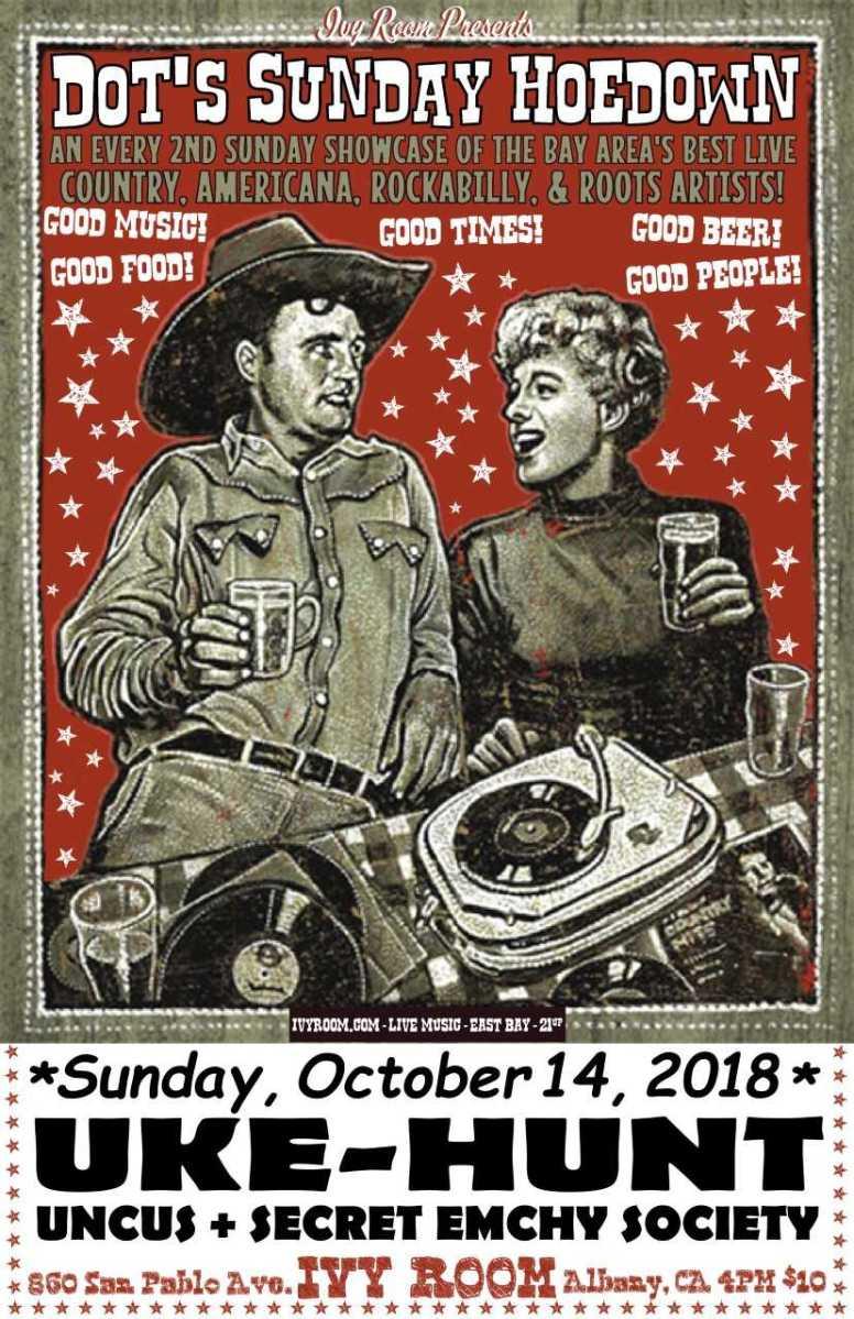 On Our Radar: Dot's Sunday Hoedown (Americana/Folk Showcase) in the East Bay on Sunday!