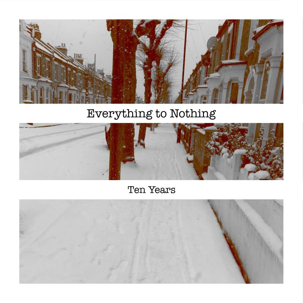 12 15 18 Everything to Nothing.jpg