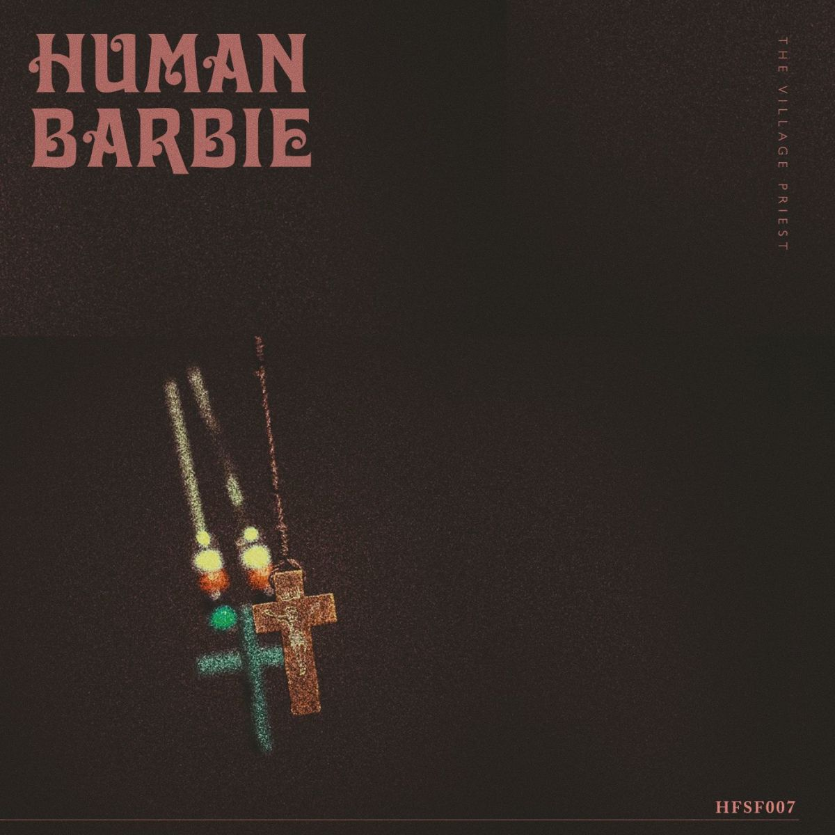 "Human Barbie Stuns Us with Sophomore Single ""The Village Priest"""